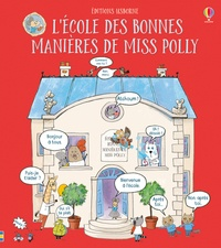 James Maclaine et Rosie Reeve - L'école des bonnes manières de Miss Polly.