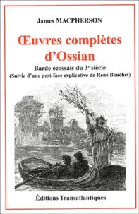 James Macpherson - Oeuvres complètes d'Ossian - Barde écossais du 3ème siècle.
