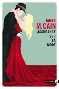 James Mallahan Cain - Assurance sur la mort.