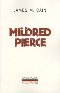 James Mallahan Cain - Mildred Pierce.