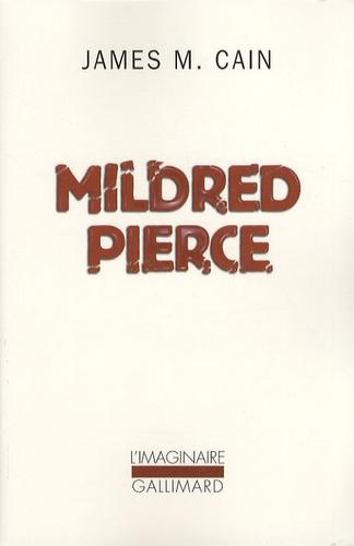 James Mallahan Cain - Mildred Pierce.