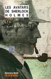 James Matthew Barrie et Pelham Grenville Wodehouse - Les avatars de Sherlock Holmes.