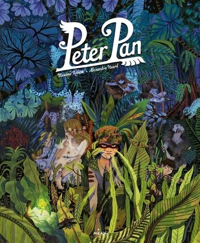James Matthew Barrie et Alexandra Huard - Peter Pan.