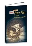 James Matthew Barrie - Peter Pan - Ou le garçon qui ne voulait pas grandir.