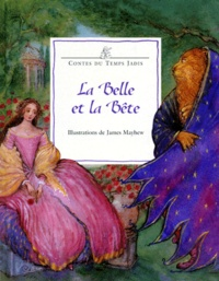 James Mayhew - La Belle et la Bête.