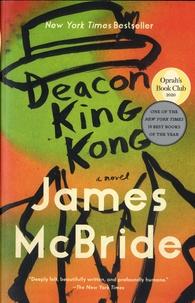 James McBride - Deacon King Kong.