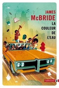 James McBride - La couleur de l'eau.