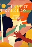 James McBride - Le vent et le lion.