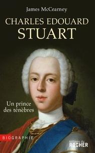 James McCearney - Charles Edouard Stuart.