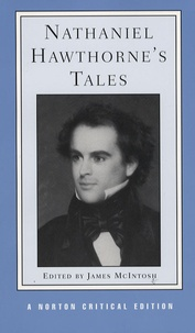 James Mcintosh et Nathaniel Hawthorne - Nathaniel Hawthorne's Tales.