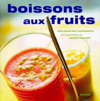 James Merrell et Elsa Petersen-Schepelern - Boissons aux fruits.