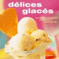 James Merrell et Elsa Petersen-Schepelern - Délices glacés.