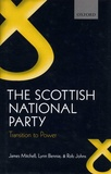 James Mitchell et Lynn Bennie - The Scottish National Party - Transition to Power.