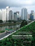 James Mokhiber et Günter Bischof - Globalization and the City - Two Connected Phenomena in Past and Present.