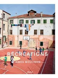 James Mollison - Récréations.