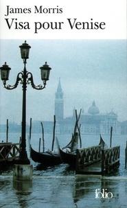 James Morris - Visa pour Venise.