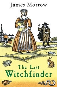 James Morrow - The Last Witchfinder - na.
