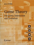 James N. Webb - Game Theory - Decisions, Interaction and Evolution.