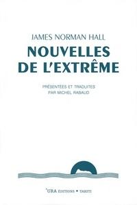 Forum de téléchargement d'ebooks Nouvelles de l'extrême  - Présentées et traduites par Michel Rabaud