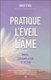 James O'dea - Pratique de l'éveil de l'âme - Prière, contemplation et action.