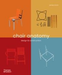 James Orrom - Chair anatomy: design and construction.