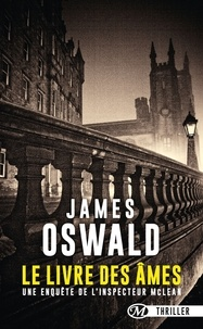 James Oswald - Inspecteur McLean Tome 2 : Le livre des âmes.