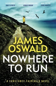James Oswald - Nowhere to Run.