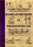 James Ow - Handicaps physiques et pédagogie des APS - Guide pratique.
