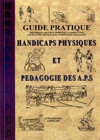 Handicaps physiques et pédagogie des APS - Guide pratique.pdf