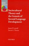 James P. Lantolf et Steven-L Thorne - Sociocultural Theory and the Genesis of Second Language Development.