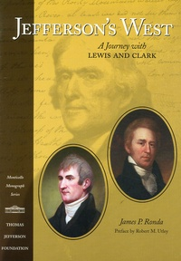 James-P Ronda - Jefferson's West - A Journey with Lewis and Clark.