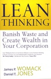 James-P Womack et Daniel-T Jones - Lean Thinking - Banish Waste and Create Wealth in Your Corporation.