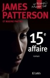 James Patterson - 15e affaire.