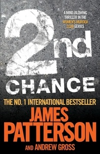James Patterson et Andrew Gross - 2nd Chance.