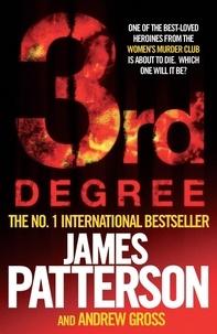 James Patterson et Andrew Gross - 3rd Degree.