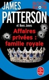 James Patterson et Rees Jones - Affaires privées : Famille royale - Bookshots.