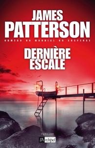 James Patterson - Dernière escale.