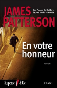 James Patterson - En votre honneur.