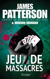 James Patterson et Howard Roughan - Jeu de massacres.