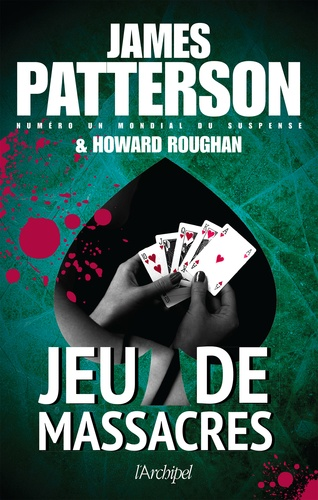 James Patterson et Howard Roughan - Jeu de massacres.