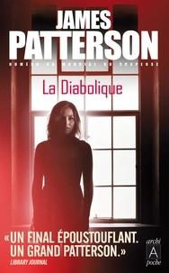James Patterson - La diabolique.