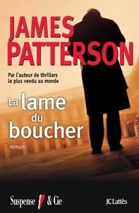 James Patterson - La lame du boucher.