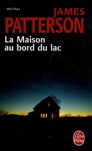 James Patterson - La Maison au bord du lac.