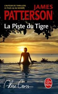 James Patterson - La piste du tigre.