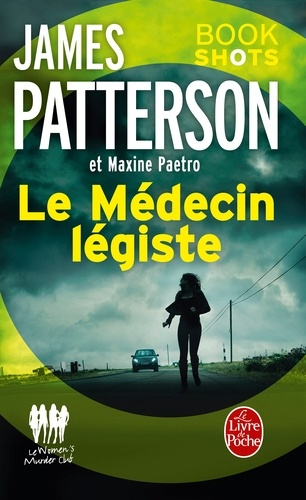 Le Médecin légiste (Women's Murder Club). Bookshots