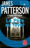 James Patterson et Duane Swierczynski - Le Père au foyer - Bookshots.