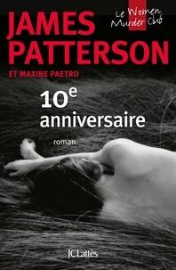 James Patterson et Maxine Paetro - Le Women Murder Club  : 10e anniversaire.