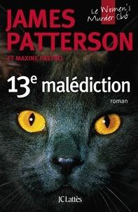 James Patterson et Maxine Paetro - Le Women Murder Club  : 13e malédiction.