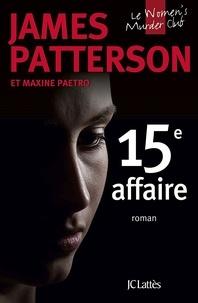 James Patterson - Le Women Murder Club  : 15e affaire - 15th affair.