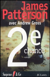 James Patterson et Andrew Gross - Le Women Murder Club  : 2e chance.